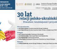 "Webinarium ""30 lat relacji Polsko-Ukraińskich"""