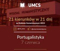 """Portugalistyka- """"21 kierunków w 21 dni"""""""