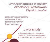 XVI Ogólnopolskie Warsztaty Akceleracji i Zastosowań...