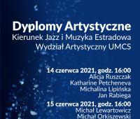 Zaproszenie na koncerty dyplomowe Studentów kierunku Jazz...