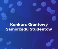 Konkurs Grantowy Samorządu Studentów - 2021