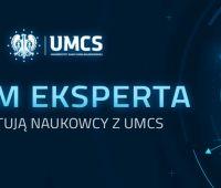 Naukowcy z UMCS komentują