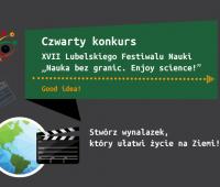 IV konkurs XVII Lubelskiego Festiwalu Nauki – Good idea!