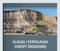 "New monograph "" Glacial and Periglacial of Central..."