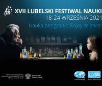 XVII Lubelski Festiwal Nauki