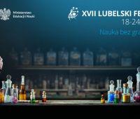 Zaproszenie na XVII Lubelski Festiwal Nauki
