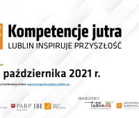 "Konferencja online ""Kompetencje jutra. Lublin inspiruje..."