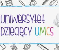 Zapisy na zajęcia Uniwersytetu Dziecięcego UMCS (2019/2020)