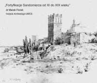 Fortyfikacje Sandomierza od XI do XIX wieku - wykład