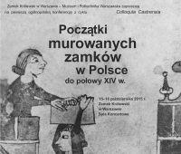 """I Ogólnopolska Konferencja Naukowa """"Początki murowanych..."""