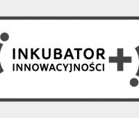 """Nabór wniosków do projektu """"Inkubator Innowacyjności"""""""