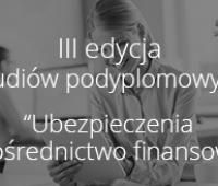 Ubezpieczenia i pośrednictwo finansowe - zapisy na studia...