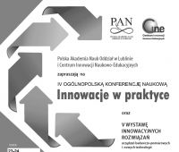 """IV Ogólnopolska Konferencja Naukowa """"Innowacje w praktyce"""""""