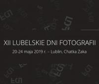 XII Lubelskie Dni Fotografii