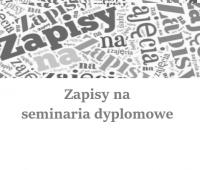 Zapisy na seminaria dyplomowe