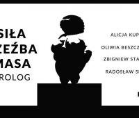 """Zaproszenie na wystawę """"Siła Rzeźba Masa Prolog"""""""