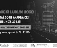 """Konkurs """"Akademicki Lublin 2050"""" - przedłużenie terminu..."""