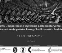 OKN: Współczesne wyzwania parlamentaryzmu – doświadczenia...