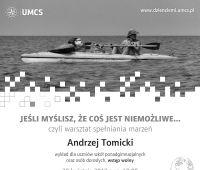 """Wykład Andrzeja Tomickiego pt. """"Jeśli myślisz, że..."""