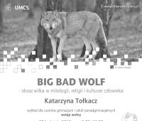 """Wykład Katarzyny Tołkacz pt. """"BIG BAD WOLF - obraz..."""