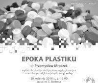 """Wykład dra Przemysława Mroczka pt. """"Epoka..."""