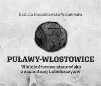 Puławy-Włostowice. Wielokulturowe stanowisko z zachodniej...