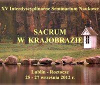 XV Interdyscyplinarne Seminarium Naukowe - 'Sacrum w...