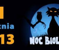 NOC BIOLOGÓW 2013 w Ogrodzie Botanicznym UMCS
