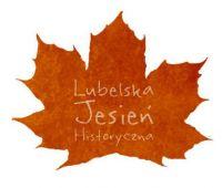 IV Lubelska Jesień Historyczna