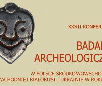 Konferencja archeologiczna - Muzeum Lubelskie 31.03-1.04....