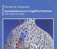 "Książka ""Nominal Structure in Cognitive Grammar. The..."