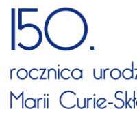 Bądź jak Maria Skłodowska-Curie!