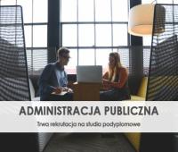 Administracja publiczna - rekrutacja na studia podyplomowe