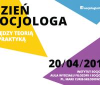 Dzień Socjologa (20.04.)