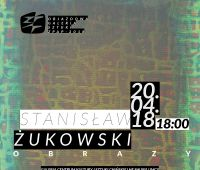 """Wystawa Stanisława Żukowskiego """"Obrazy"""""""