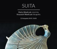 """""""Suita"""" - wystawa Marty i Krzysztofa Wasilczyków"""