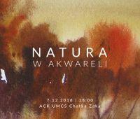 "Wystawa ""Natura w akwareli"""