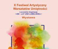 """Wystawa """"Lwowskie Inspiracje. 450 lat Unii Lubelskiej"""""""