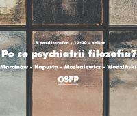 Po co psychiatrii filozofia? Debata:...