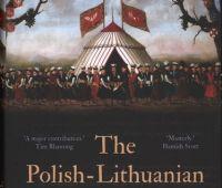 The Polish-Lithuanian Commonwealth, 1733-1795 : light and...