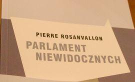 """""""Parlament niewidocznych"""" - spotkanie z Profesorem Pierre..."""