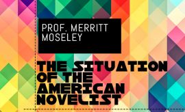 Professor Merritt Moseley on the American novelist