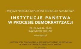 """""""Instytucje Państwa w Procesie Demokratyzacji"""""""