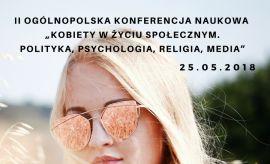 """""""Kobiety w życiu społecznym. Polityka, Psychologia,..."""