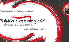 IV Ogólnopolska Konferencja Naukowa Polska niepodległość...
