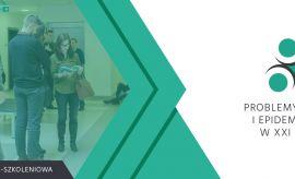 """Konferencja Naukowo-Szkoleniowa """"Problemy Higieny i..."""