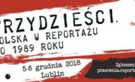 """Konferencja: """"Trzydzieści. Polska w reportażu po 1989 roku""""."""