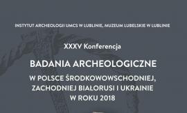 Jubileuszowa konferencja nt. badań archeologicznych...