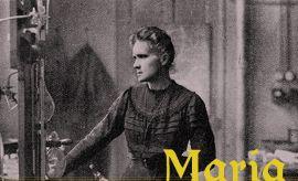 """""""Maria Skłodowska-Curie – kobietą XIX wieku""""  -..."""