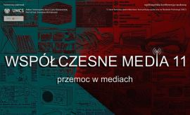 Współczesne Media 11: Przemoc w mediach